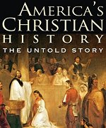 Americas Christian History: The Untold Story
