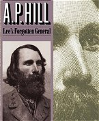 AP Hill Lees Forgotten General