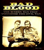 Bad Blood Civil War Misouri and Kansas