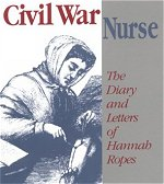 Civil War Nurse Hanna Ropes Diary