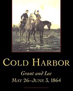 Cold Harbor Grant and Lee