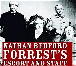 Nathan Bedford Forrests Escort And Staff