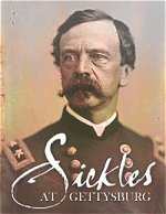 General Sickles at Gettysburg