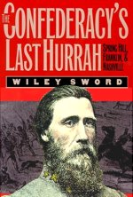 Confederates Last Hurrah