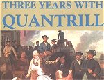 3 Years with Quantrill