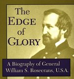 Biography of General William S. Rosecrans