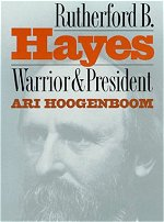 Rutherford Hayes Warrior President