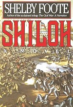 shiloh by shelby foote The paperback of the shiloh by shelby foote at barnes & noble free shipping on $25 or more.