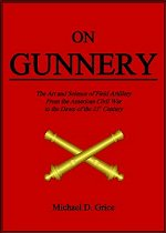On Gunnery Hitory of American Artillery