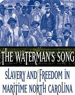 Watermans Song Slavery and Freedom