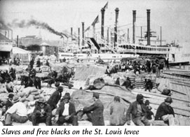 Slaves and free blacks on the St. Louis levee